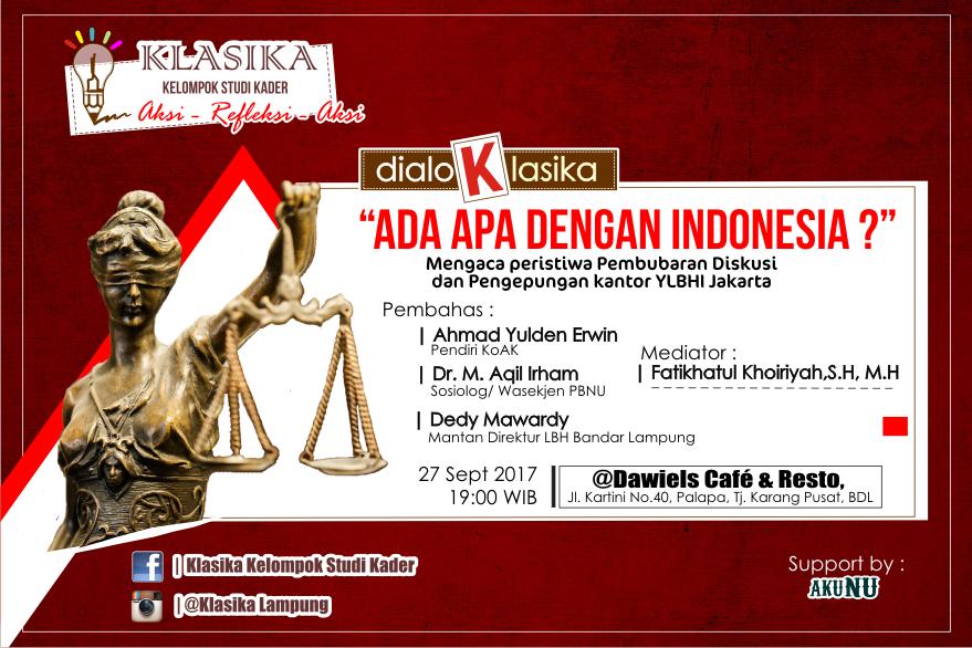 Klasika Akan Gelar #dialoKlasika: Ada Apa Dengan Indonesia?